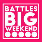 Battles Big Weekend